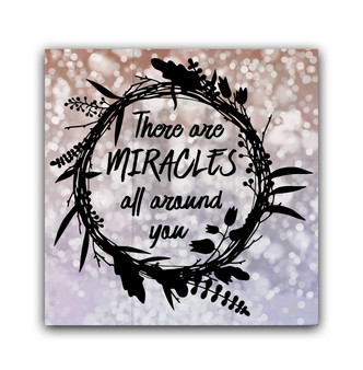 There Are Miracles All Around You - Boxed Board