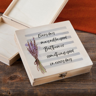 Something Good In Every Day - Wood Gift Box
