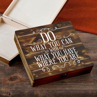 Do What You Can - Torched Wood Gift Box