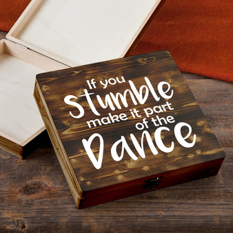 If You Stumble - Torched Wood Gift Box