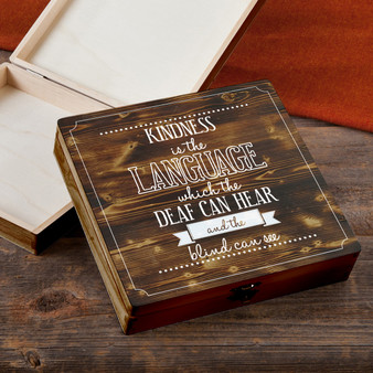 Kindness Is The Language - Torched Wood Gift Box