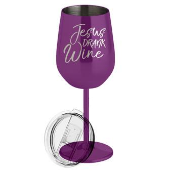 Jesus Drank Wine - Metal Wine Glass