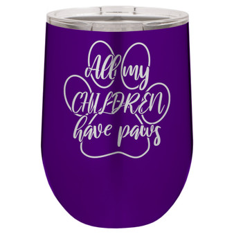 All My Children Have Paws - Stemless Tumbler