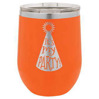 It's My Party - Stemless Tumbler