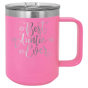 Best Auntie Ever - 15 oz Coffee Mug