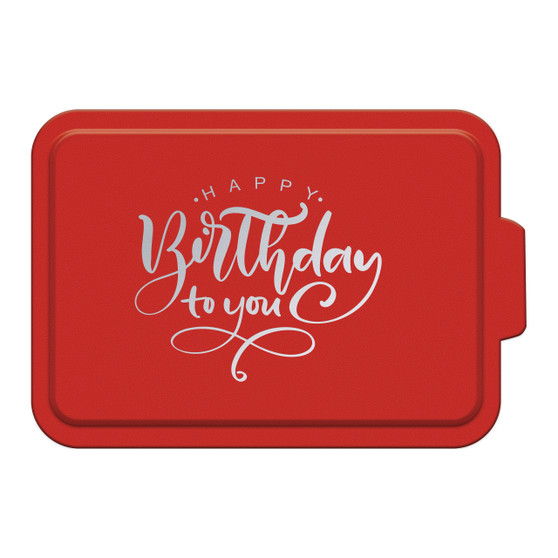 Happy Birthday To You - Aluminum Cake Pan