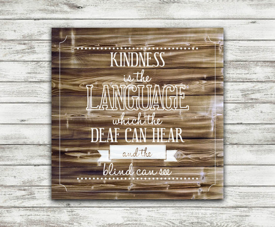 Kindness Is The Language - Torched Wood