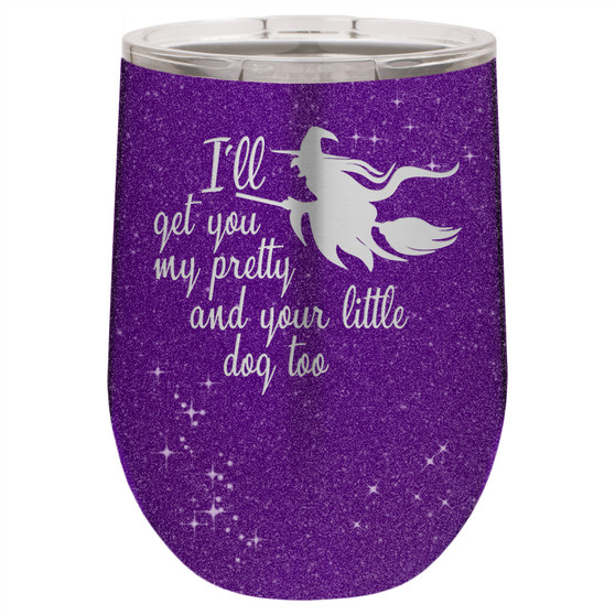 I'll Get You My Pretty - Stemless Tumbler