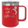 A Drink Worth Fighting For - 15 oz Coffee Mug
