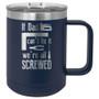 If Dad Can't Fix It - 15 oz Coffee Mug