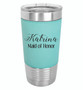 Personalized Maid of Honor- 20 oz Leatherette Tumbler