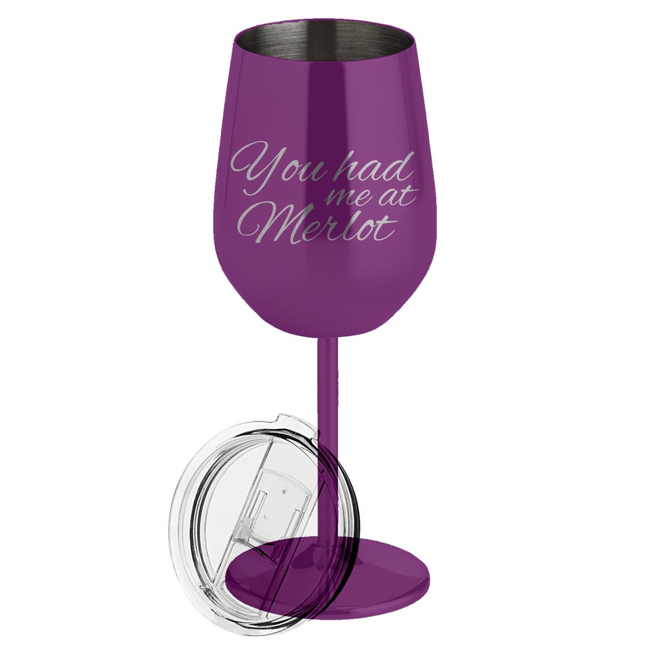 You Had Me At Merlot Metal Wine Glass Jefferson St Designs