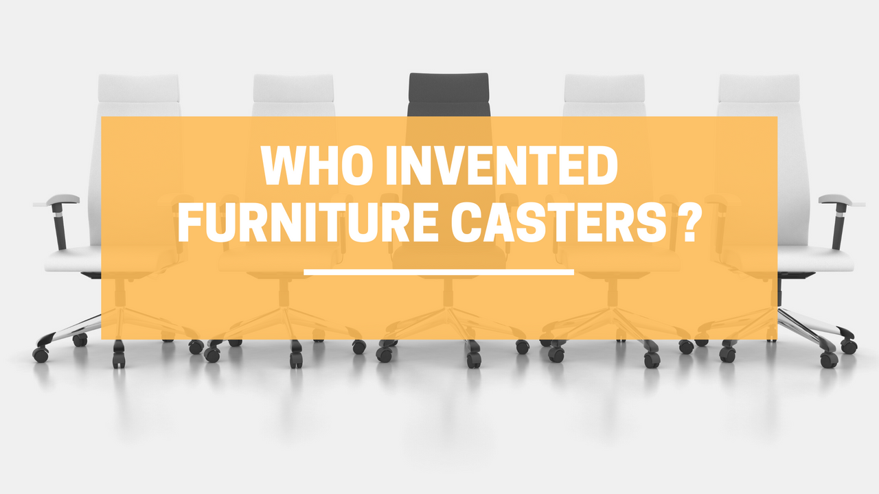 Who Invented Furniture Casters | LINCO Casters & Industrial Supply