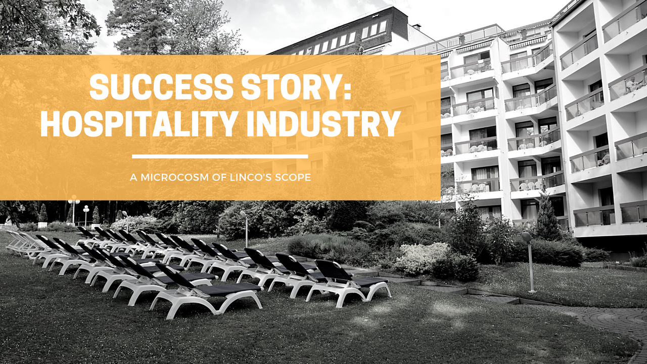 SUCCESS STORY: HOSPITALITY INDUSTRY