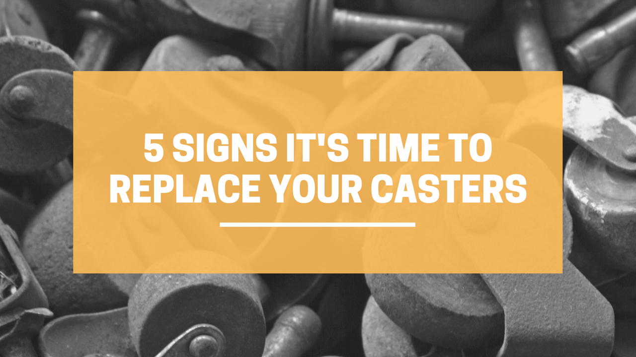 5 Signs It's Time to Replace Your Casters | LINCO Casters & Industrial Supply