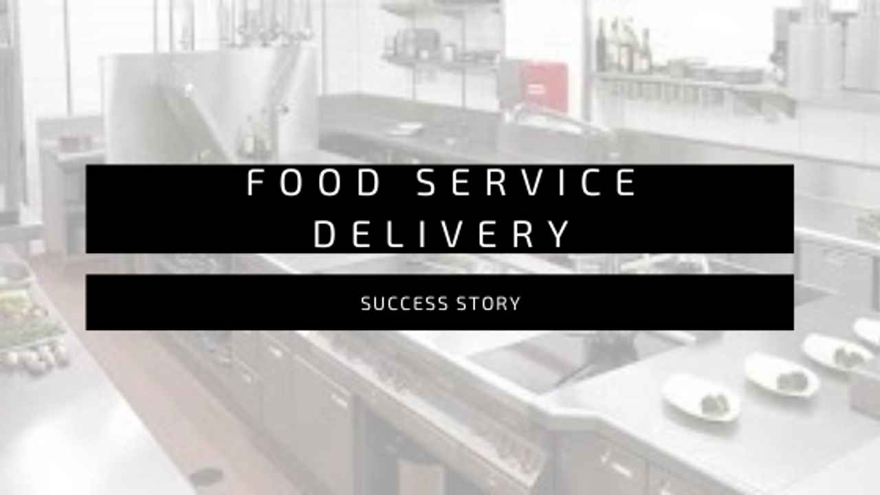 SUCCESS STORY: FOODSERVICE DELIVERY SYSTEMS