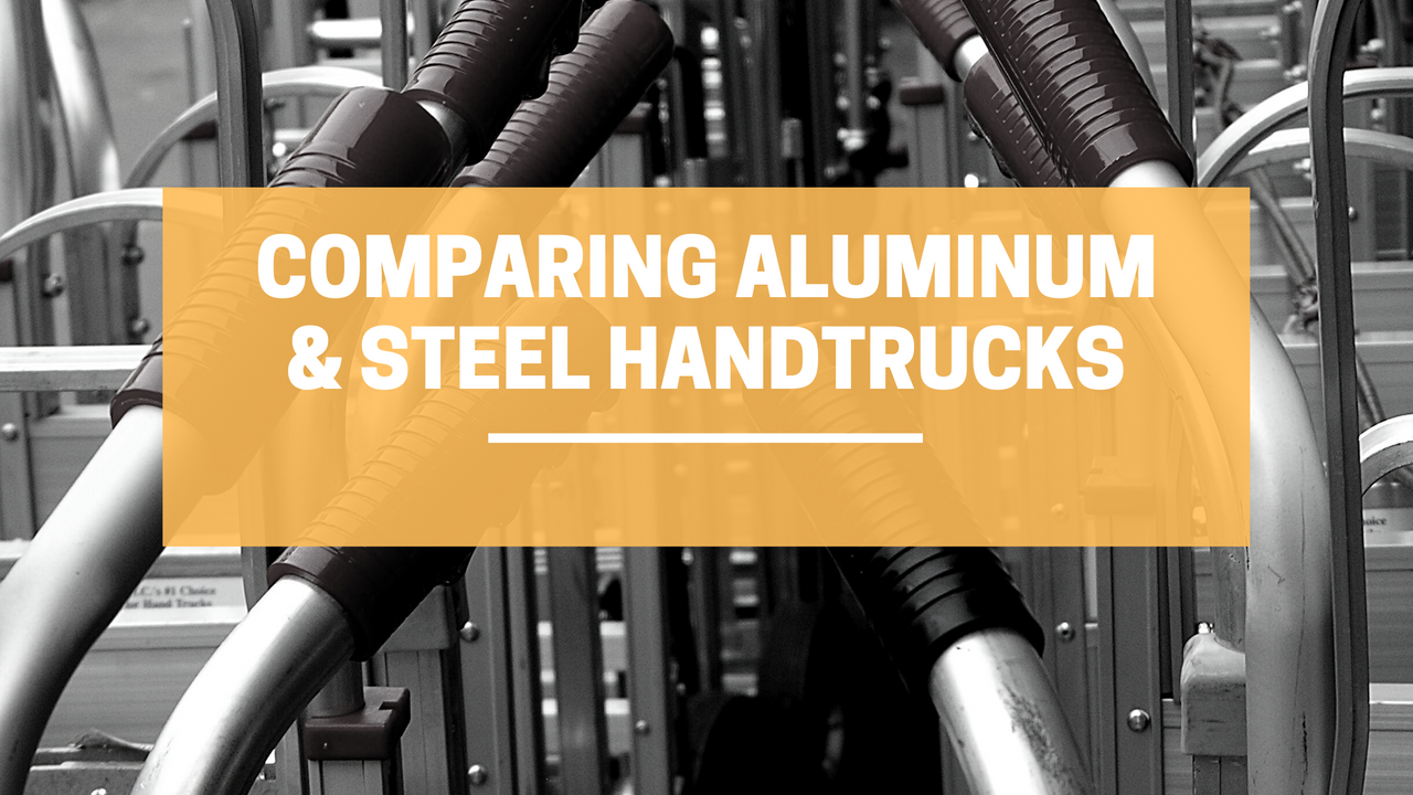 How Aluminum and Steel Handtrucks Compare Against Each Other