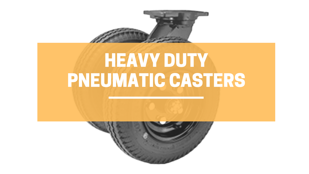 The Importance of Heavy Duty Pneumatic Casters | LINCO Casters & Industrial Supply