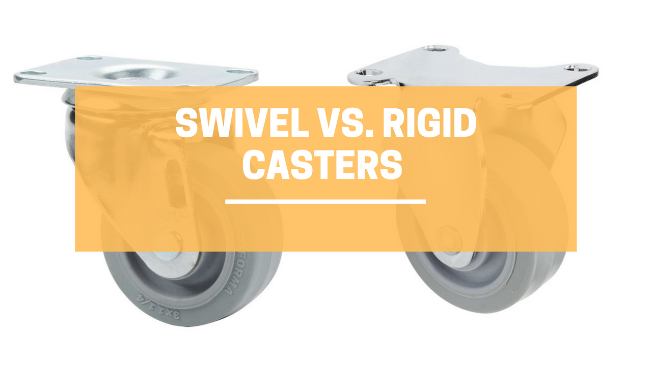 Swivel vs. Rigid Casters - What Caster Is Right for Your Application?
