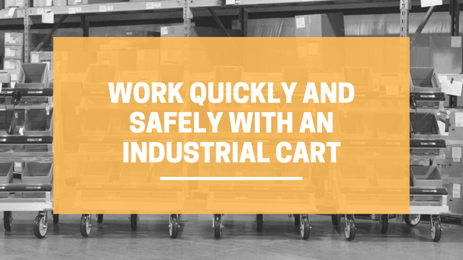 Work Quickly and Safely with an Industrial Cart | LINCO Casters & Industrial Supply