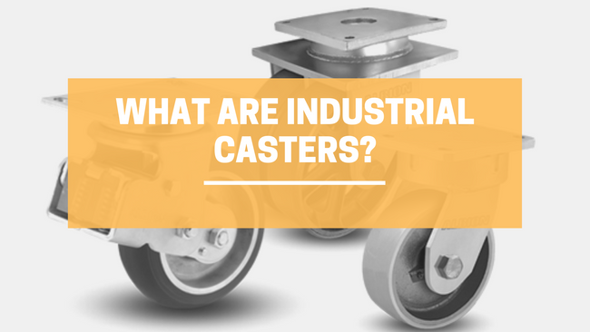 What Are Industrial Casters? | LINCO Casters & Industrial Supply
