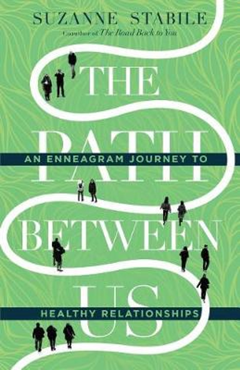 The Path Between Us: An Enneagram Journey to Healthy Relationships  [9780830846429]