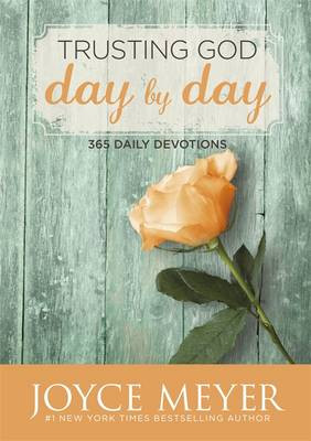 Trusting God Day by Day: 365 Daily Devotions [9781473619630]