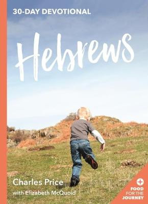 Hebrews: 30-Day Devotional [9781783596119]