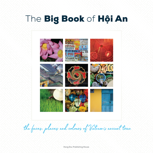 The Big Book of Hoi An is an essential item for anyone who has visited this beautiful part of Vietnam