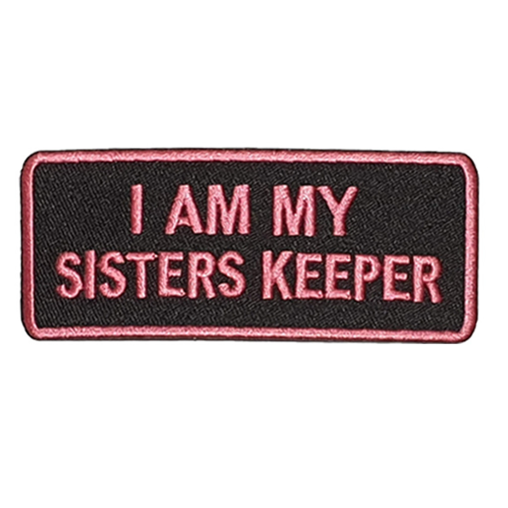 I am my sisters keeper Embroidered Patch