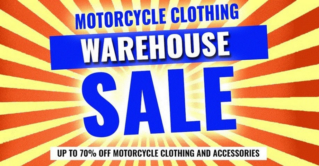 Motorcycle Clothing Warehouse Sale - 21st, 22nd & 23rd Nov