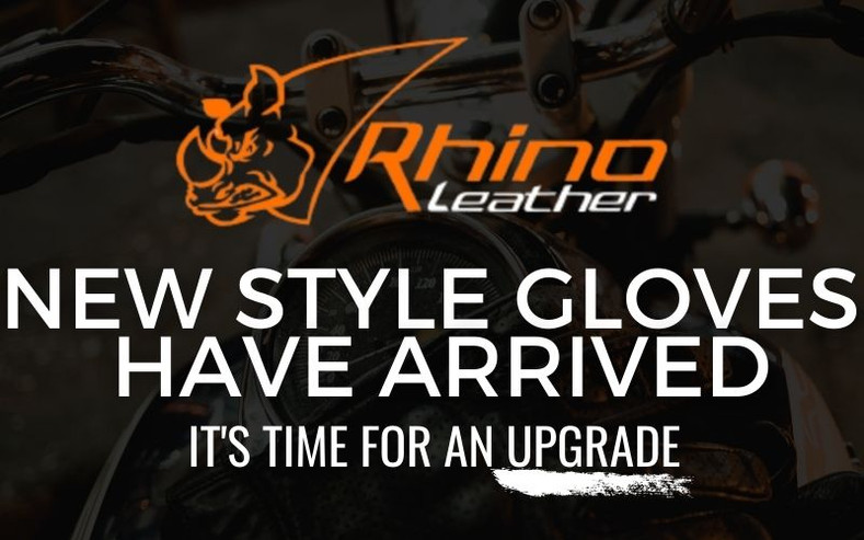 NEW STYLE GLOVES HAVE ARRIVED!