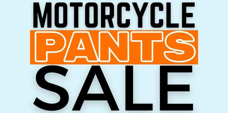 Motorcycle Pants Sale