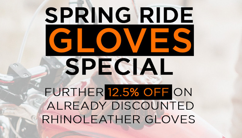 Spring Ride Gloves Special - 12.5% Off on All Rhinoleather Gloves