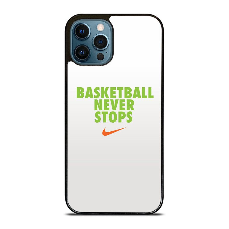 BASKETBALL NEVER STOPS GREEN iPhone 12 Pro Case Cover