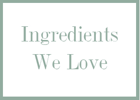 ingredients-we-love.jpg