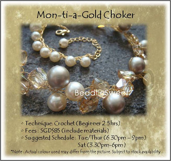 Jewelry Making Course : Mon-ti-a-Gold Choker Workshop