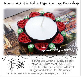Flower Candle Holder Paper Quilling Workshop (Intermediate)
