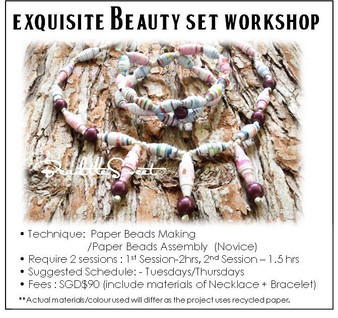 Paper Beads Making Course : Exquisite Beauty Set Workshop