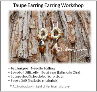 Jewelry Making Course : Taupe Earring Workshop