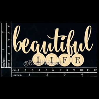 Beautiful Life Chipboard by Dusty Attic