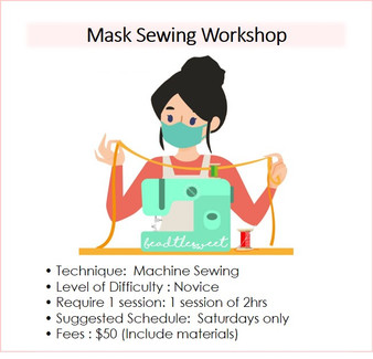 Sewing Course : Mask Sewing Workshop