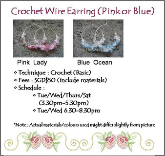 Jewelry Making: Crochet Wire Earring Workshop (Pink Lady or Blue Ocean)