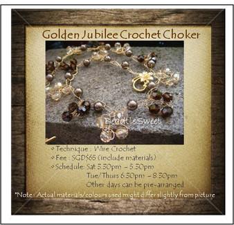 Jewelry Making Course : Golden Jubilee Crochet Choker