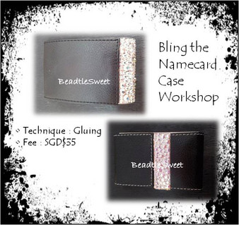 Bling the Namecard Case Workshop