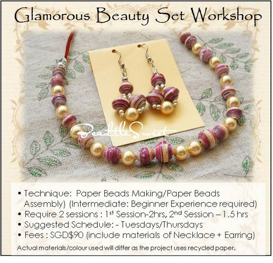 Paper Beads Jewelry Making Course : Glamorous Beauty Set Workshop