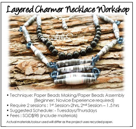 Paper Beads Making Course : Layered Charmer Necklace Workshop
