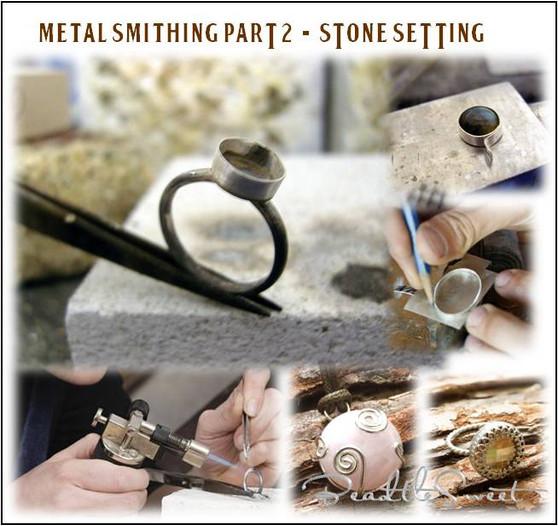 Metalsmithing Marathon Part 2 (Stone Setting Workshop)