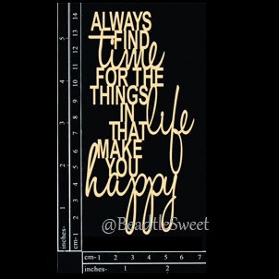 Always Find Time Chipboard by Dusty Attic