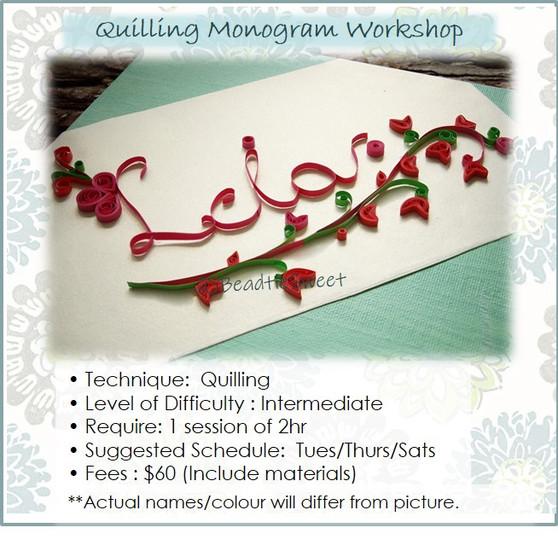 Quilling Course: Monogram Workshop